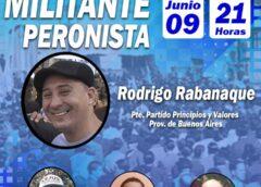 Los Militantes Peronistas «Conferencia del CEJUS» junto a Rodrigo Rabanaque